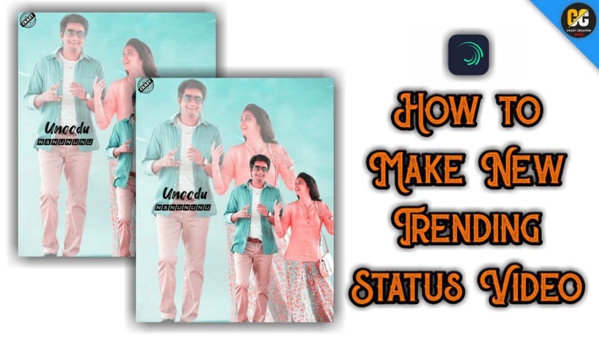 How to make new Trending Status Video in Alight Motion | crazy creation tamil